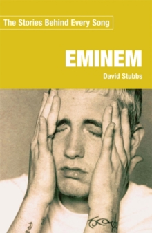 Image for Eminem : The Stories Behind Every Song
