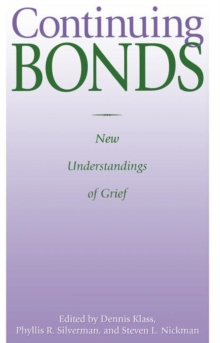Image for Continuing bonds  : new understandings of grief