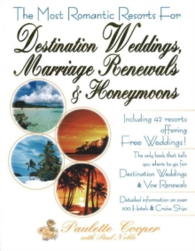 Image for The Most Romantic Resorts for Destination Weddings, Marriage Renewals and Honeymoons