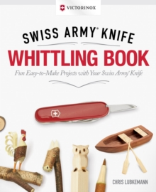 Image for Victorinox Swiss Army Knife whittling book