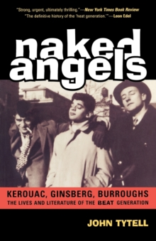 Image for Naked angels  : Kerouac, Ginsberg, Burroughs