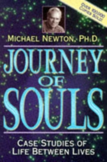 Image for Journey of souls  : case studies of life between lives