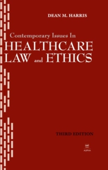 Image for Contemporary Issues in Healthcare Law and Ethics