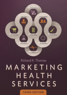 Image for Marketing Health Services, Third Edition