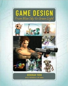Image for Game Design : From Blue Sky to Green Light