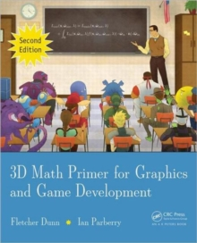 3D math primer for graphics and game development - Dunn, Fletcher