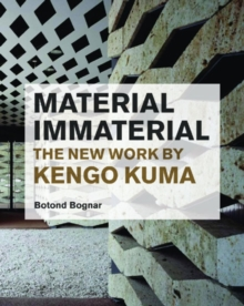 Image for Material/immaterial  : the new work of Kengo Kuma