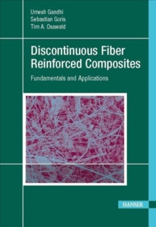 Image for Discontinuous Fiber-Reinforced Composites : Fundamentals and Applications