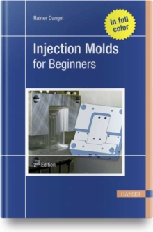 Image for Injection Molds for Beginners