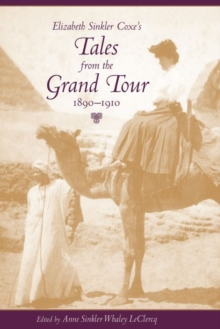 Image for Elizabeth Sinkler Coxe's Tales from the Grand Tour, 1890-1910