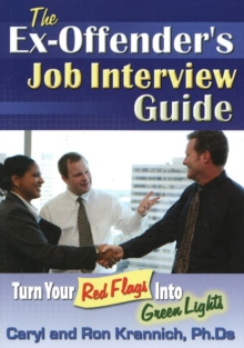 Image for Ex-Offender's Job Interview Guide : Turn Your Red Flags into Green Lights