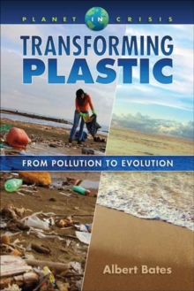 Image for Transforming Plastic : From Pollution to Evolution