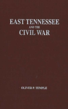 Image for East Tennessee and the Civil War