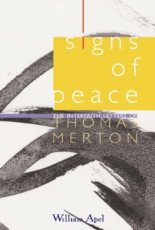Image for Signs of Peace : The Interfaith Letters of Thomas Merton