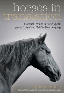 Image for Horses in translation  : essential lessons in horse speak