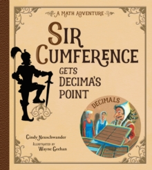 Image for Sir Cumference Gets Decima's Point