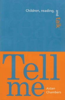 Image for Tell Me : Children, Reading, and Talk