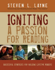 Image for Igniting a Passion for Reading : Successful Strategies for Building Lifetime Readers
