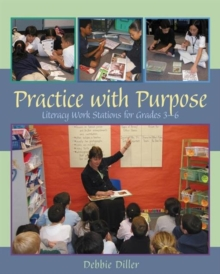 Image for Practice with Purpose : Literacy Work Stations for Grades 3-6
