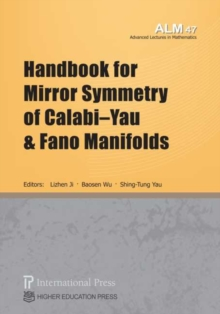 Image for Handbook for Mirror Symmetry of Calabi-Yau and Fano Manifolds