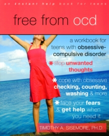 Image for Free from OCD  : a workbook for teens with obsessive-compulsive disorder