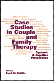 Image for Case studies in couple and family therapy  : systemic and cognitive perspectives