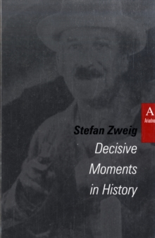Image for Decisive moments in history