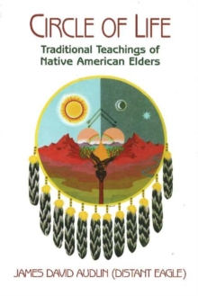 Image for Circle of life  : traditional teachings of Native American elders