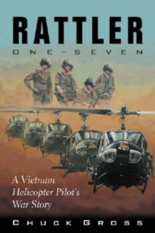 Image for Rattler One-seven : A Vietnam Helicopter Pilot's War Story
