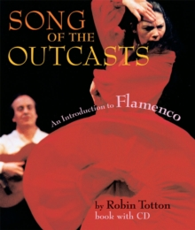 Image for Song of the outcasts  : an introduction to flamenco