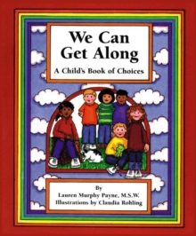 Image for We Can Get Along : A Child's Book of Choices