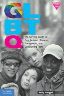 Image for GLBTQ  : the survival guide for gay, lesbian, bisexual, transgender, and questioning teens