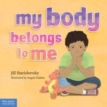 Image for My body belongs to me  : a book about body safety