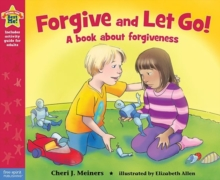 Image for Forgive and let go!  : a book about forgiveness