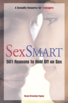 Image for SexSmart  : 501 reasons to hold off on sex
