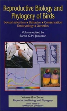 Image for Reproductive biology and phylogeny of birdsPart B: Sexual selection, behavior, conservation, embryology, genetics