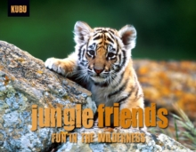 Image for Jungle friends  : fun in the wilderness