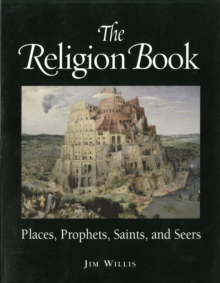 Image for The religion book  : places, prophets, saints and seers