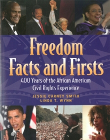 Image for Freedom Facts And Firsts : 400 Years of the African American Civil Rights Experience