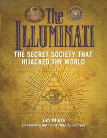 Image for The Illuminati  : the secret society that hijacked the world