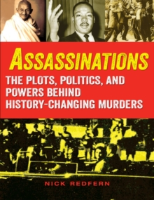 Image for Assassinations : The Plots, Politics, and Powers behind History-Changing Murders