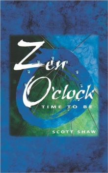 Image for Zen o'clock  : time to be