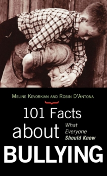 Image for 101 Facts about Bullying : What Everyone Should Know