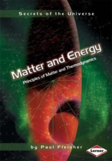 Image for Matter and energy  : principles of matter and thermodynamics