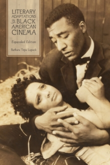 Image for Literary adaptations in black American cinema  : from Micheaux to Morrison