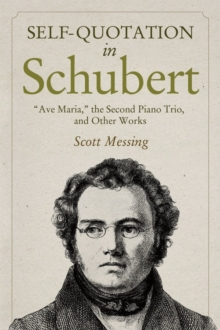 """Image for Self-Quotation in Schubert - """"Ave Maria,"""" the Second Piano Trio, and Other Works"""