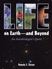 Image for Life on earth and beyond  : an astrobiologist's quest