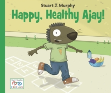 Image for Happy, healthy Ajay!