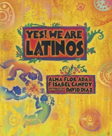 Image for Yes! We are Latinos!