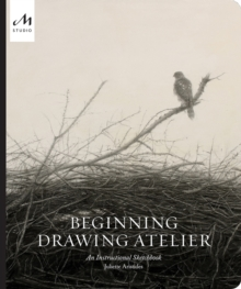 Image for Beginning drawing atelier  : an instructional sketchbook